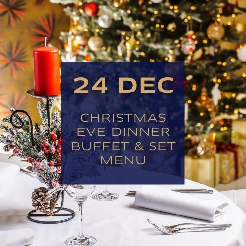 Christmas Eve Dinner Buffet & Set Menu