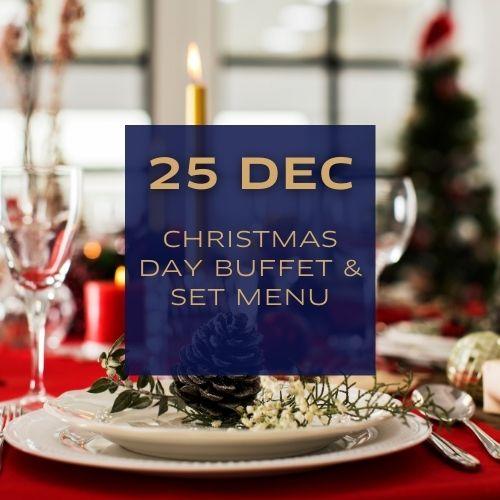 Christmas Day Buffet & Set Menu